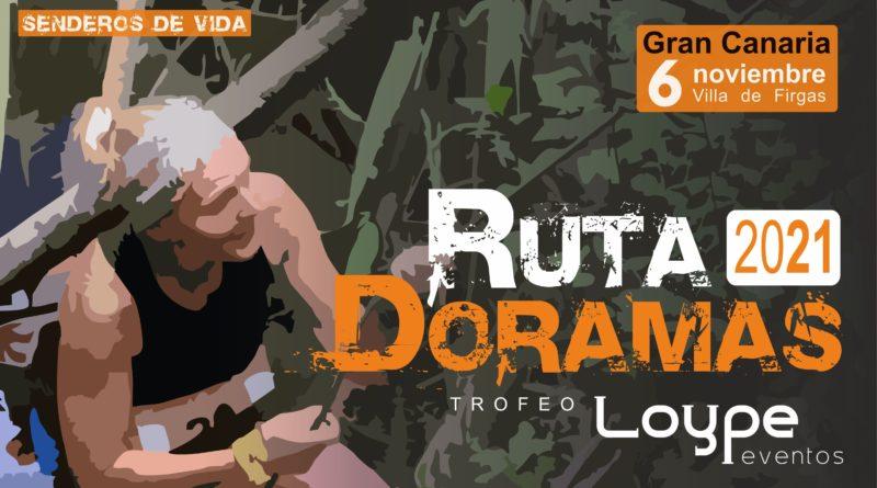 CARTEL OFICIAL DE LA RUTA DORAMAS 2021 LOYPE EVENTOS